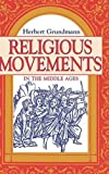 img - for Religious Movements in the Middle Ages book / textbook / text book