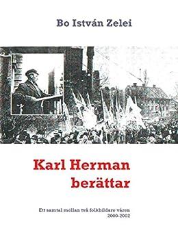 Karl Herman berättar: Ett samtal mellan två folkbildare våren 2000-2002 Download Epub ebooks