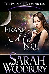 Erase Me Not (The Paradisi Chronicles)