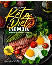 The XXL UK Keto Diet Book: 365 Recipes for Every Day of the Year incl. Side Dishes, Desserts, Snacks and More