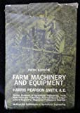 Farm Machinery and Equipment (Mcgraw-Hill Publications in the Agricultural Sciences)