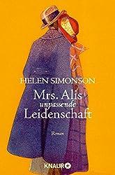 Mrs. Alis unpassende Leidenschaft: Roman (German Edition)