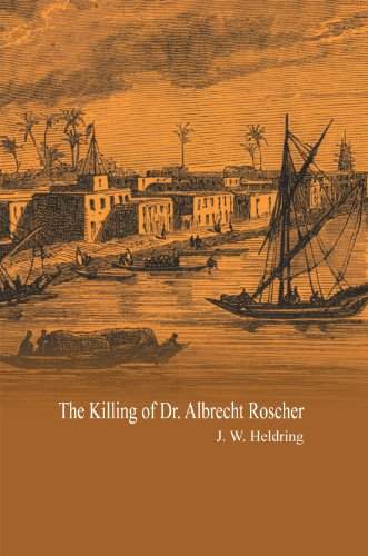 Amazon the killing of dr albrecht roscher ebook j w the killing of dr albrecht roscher by j w heldring fandeluxe Choice Image