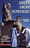 Miles from Nowhere, Barbara Savage, 0898861098