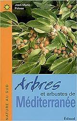 Arbres et arbustes de Méditerranée