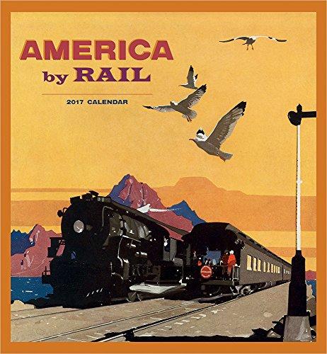 2017 America by Rail Wall Calendar
