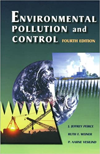 Environmental pollution and control j jeffrey peirce phd in environmental pollution and control j jeffrey peirce phd in civil and environmental engineering from the university of wisconsin at madison fandeluxe Gallery