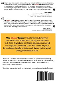 The China Twist: An entrepreneur's cautious tales on franchising in China by BC Publishing