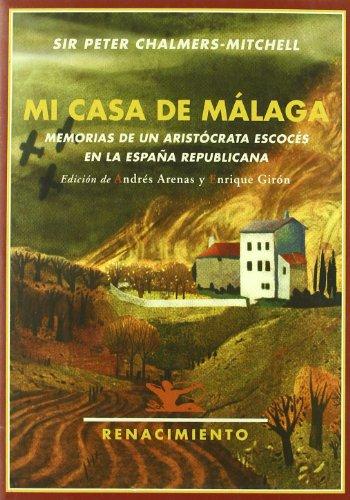 Descargar Libro Mi Casa De Malaga Peter Chalmers-mitchell
