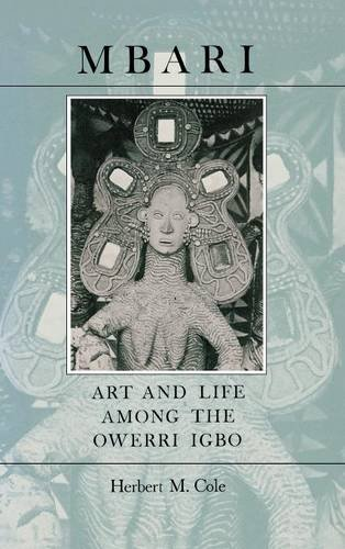 Mbari: Art and the Life Among the Owerri Igbo (Traditional Arts of Africa) (Africa Life Art)