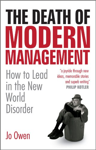 The Death of Modern Management: How to Lead in the New World Disorder pdf