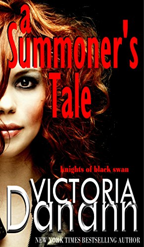 A Summoner's Tale: Winner BEST PARANORMAL ROMANCE NOVEL of the year! (Knights of Black Swan Book 3) (Best Paranormal Romance Novels)