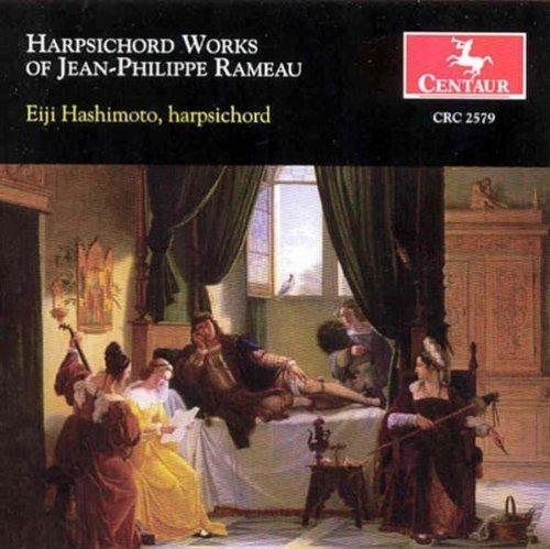 Rameau: Harpsichord Works by Eiji Hashimoto (2003-02-11)