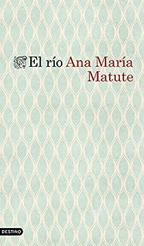 El río par María Matute