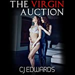 The Virgin Auction | C J Edwards