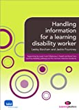 Handling Information for a Learning Disability Worker, Barcham, Lesley and Pountney, Jackie, 0857256335