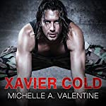 Xavier Cold: Hard Knocks Series #2 | Michelle A. Valentine