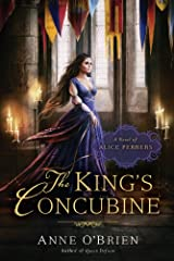The King's Concubine: A Novel of Alice Perrers Kindle Edition
