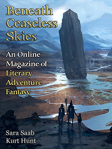 Beneath Ceaseless Skies Issue #220 by [Saab, Sara, Hunt, Kurt]