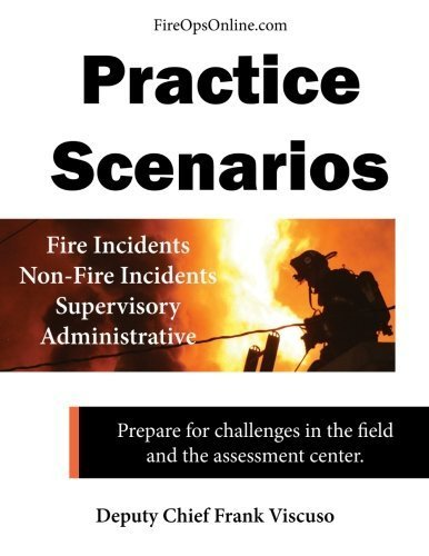 Practice Scenarios Workbook: Practice Scenarios for the Fire Service by Frank Viscuso (2013-07-01)
