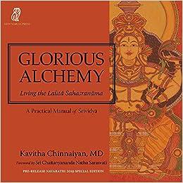 Glorious Alchemy: Living the Lalitā Sahasranāma: Amazon.es ...