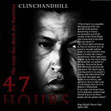 47 Hours: The Coup That Shook the Americas: The James Mitchel Series, Volume 2 Audiobook by Burt Clinchandhill Narrated by Dan Carroll