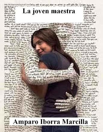 La joven maestra (Spanish Edition) - Kindle edition by Amparo Iborra Marcilla. Arts