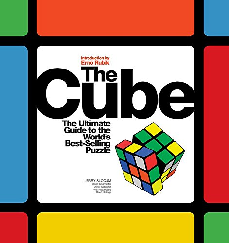 The Cube: The Ultimate Guide to the World's Bestselling Puzzle - Secrets, Stories, Solutions (Best Rubik's Cube In The World)
