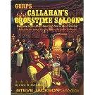 GURPS: Callahan's Crosstime Saloon