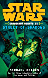 Street of Shadows: Star Wars Legends (Coruscant Nights, Book II) (Star Wars: Coruscant Nights 2)