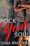 Rock Your Soul (Geek Kink Book 2)