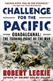 Front cover for the book Challenge for the Pacific: Guadalcanal: The Turning Point of the War by Robert Leckie