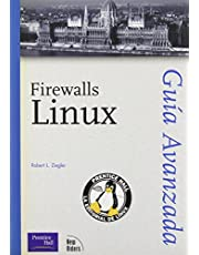 Firewalls Linux: Guia Avanzada