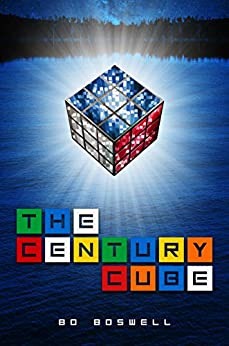 The Century Cube by [Boswell, Bo]