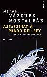 Assassinat à Prado del Rey - Et autres histoires sordides
