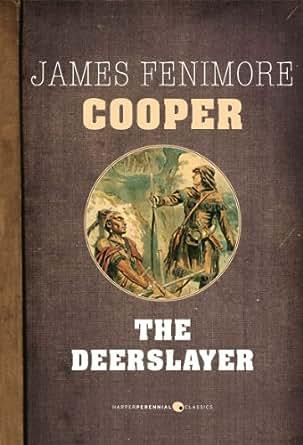 deerslayer leatherstocking tales volume  kindle edition  james fenimore cooper