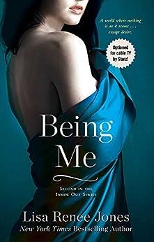 Being Me (Inside Out Series Book 2) by [Jones, Lisa Renee]