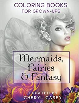 mermaids fairies fantasy grayscale coloring book for grownups adults wingfeather coloring books volume 4 - Fantasy Coloring Books For Adults