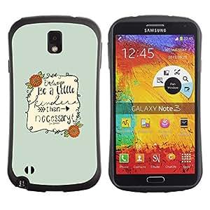 LASTONE PHONE CASE / Suave Silicona Caso Carcasa de Caucho Funda para Samsung Note 3 N9000 N9002 N9005 / Inspirational Quote Text Be Nice Green