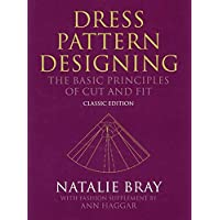 Dress Pattern Designing - the Basic Principles of Cut and Fit - Classic Edition 5E