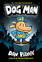From worldwide bestselling author and artist Dav Pilkey comes Dog Man, the canine cop who's part dog, part man, and ALL HERO!George and Harold have created a new breed of justice. With the head of a dog and the body of a human, this he...