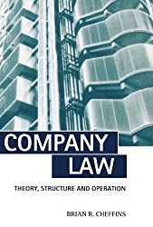 Company Law: Theory, Structure, and Operation