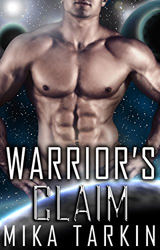 Warrior's Claim: (A Sci-Fi Alien Romance) (Alien Inside Book 1) (English Edition)