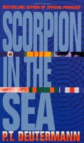 Scorpion in the Sea by P. T. Deutermann (1994-02-15)