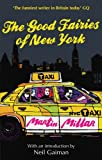 Front cover for the book The Good Fairies of New York by Martin Millar