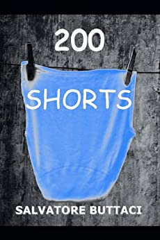 200 Shorts by [Buttaci, Salvatore]
