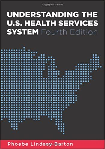 understanding the u s health services system fourth edition