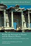 img - for Proclus the Successor on Poetics and the Homeric Poems: Essays 5 and 6 of His Commentary on the Republic of Plato (Writings from the Greco-Roman World) (English and Greek Edition) book / textbook / text book