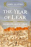 Book cover image for The Year of Lear: Shakespeare in 1606