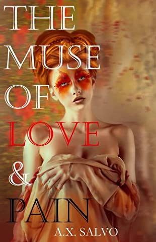 The Muse of Love and Pain (The Erotic Muse)